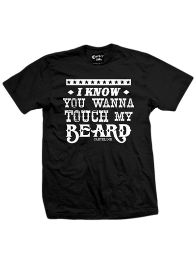 "Men's ""I Know You Want To Touch My Beard"" Tee by Cartel Ink (Black) - www.inkedshop.com"