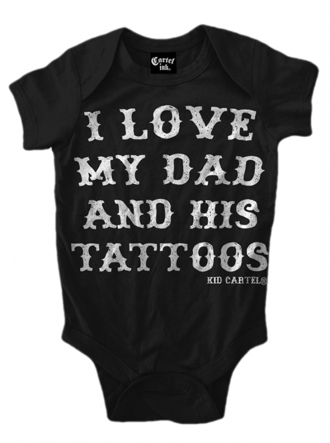 "Infant's ""I Love My Dad"" Onesie by Cartel Ink (More Options) - www.inkedshop.com"