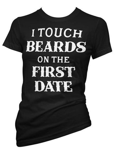 "Women's ""I Touch Beard on the First Date"" Tee by Pinky Star (Black) - www.inkedshop.com"