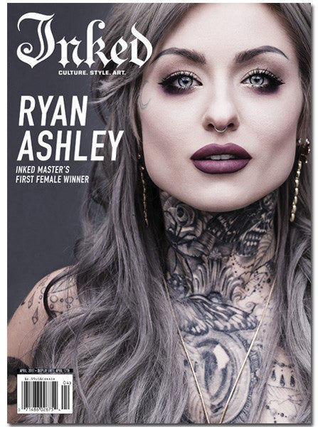 Inked Magazine: Ryan Ashley - April 2017 | Inked Shop
