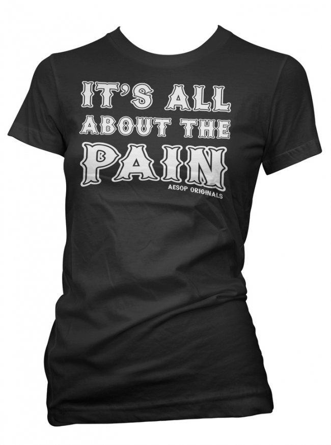 "Women's ""It's All About The Pain 2.0"" Tee by Aesop Originals (Black) - www.inkedshop.com"