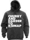 "Unisex ""Chubby and Harder To Kidnap"" Hoodie by Dpcted Apparel (Charcoal) - www.inkedshop.com"