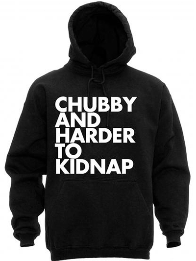 "Unisex ""Chubby and Harder To Kidnap"" Hoodie by Dpcted Apparel (Black) - www.inkedshop.com"