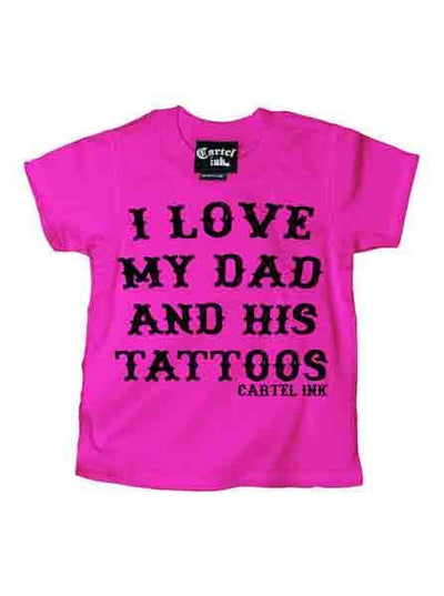 "Kid's ""I Love My Dad and His Tattoos"" Tee by Cartel Ink (More Options) - www.inkedshop.com"