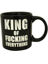 """King of Fucking Everything"" Giant Mug (Black) - www.inkedshop.com"