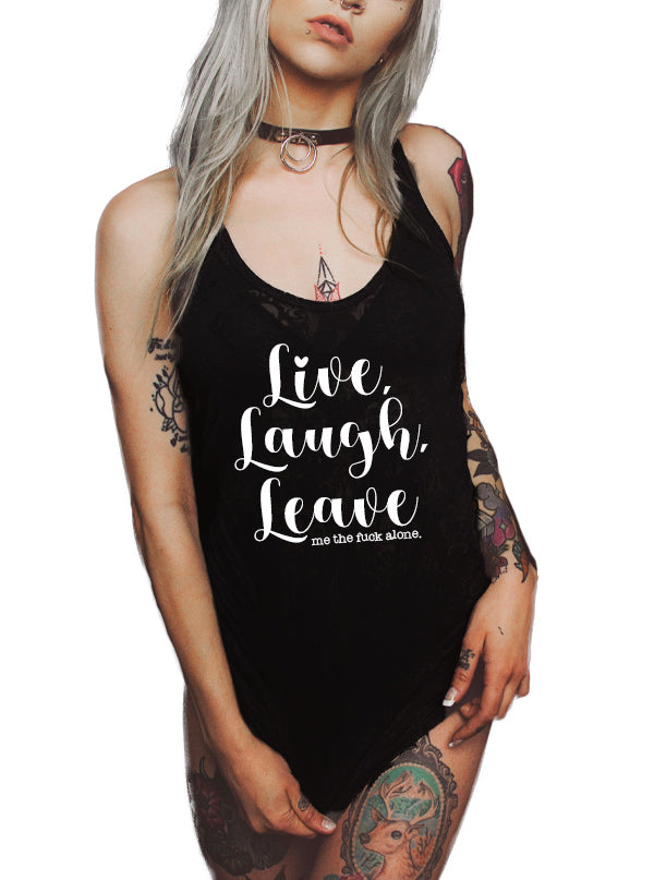 Women's Leave Me Alone Flowy Tank by Dirty Shirty