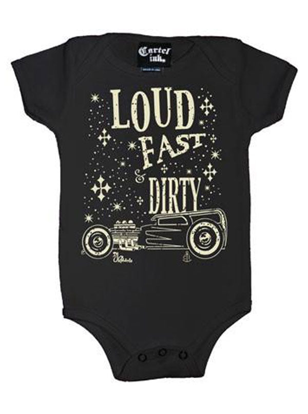 Infant's Loud Fast Dirty Onesie by Cartel Ink