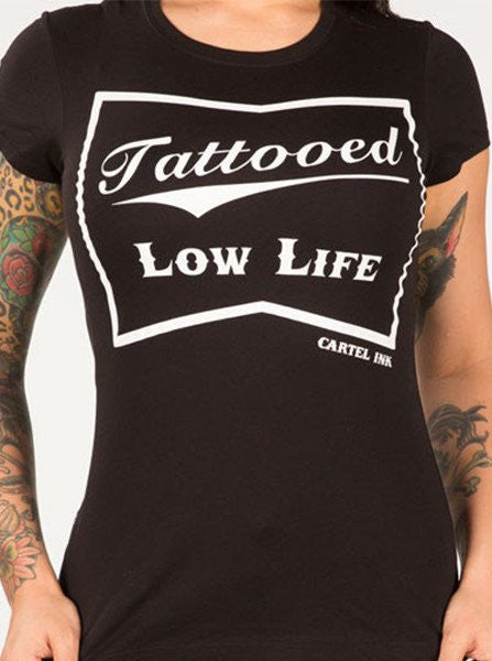 Women's Tattooed Low Life Tee by Cartel Ink