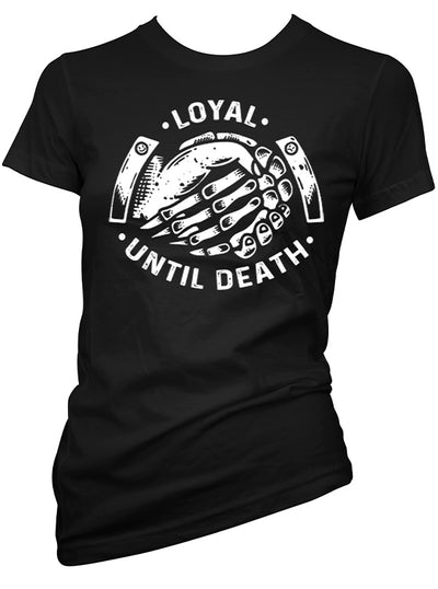 Women's Loyal Until Death Tee by Cartel Ink