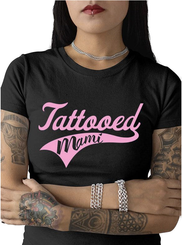 "Women's ""Tattooed Mami"" Tee by Tat Daddy (More Options)"