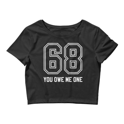 "Women's ""You Owe Me One"" Crop Tee by Dirty Shirty (Black)"