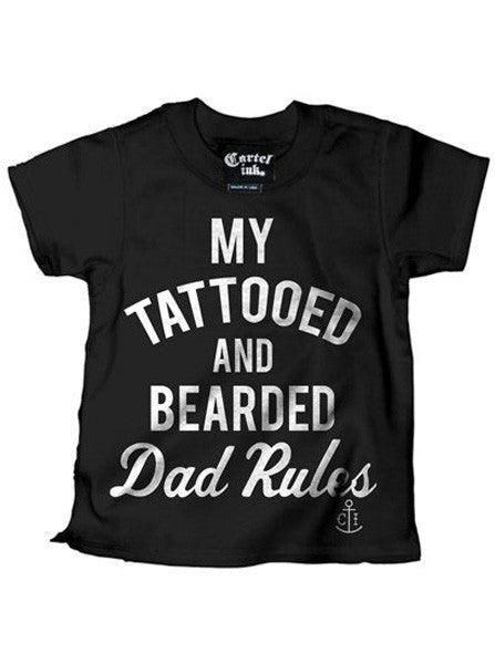 "Kid's ""My Tattooed And Bearded Dad Rules"" Tee by Cartel Ink (Black) - www.inkedshop.com"