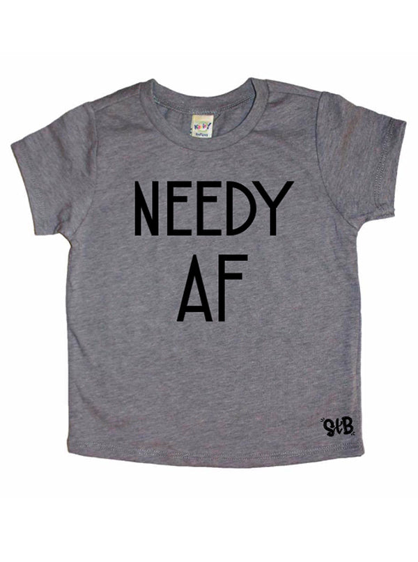Kid's Needy AF Tee or Onesie