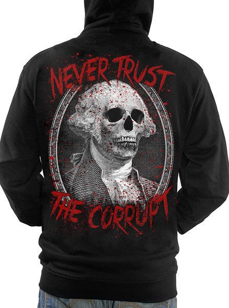 "Men's ""Never Trust The Corrupt"" Zip-Up Hoodie by Skygraphx (Black) - www.inkedshop.com"