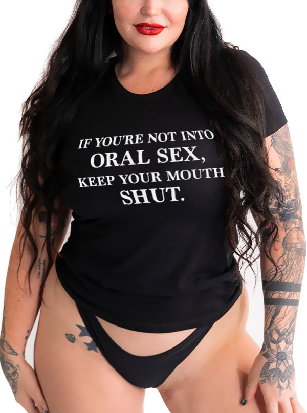 Unisex Keep Your Mouth Shut Tee by Dirty Shirty