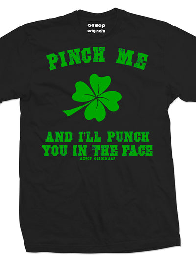 Men's Pinch Me & I'll Punch You Tee by Aesop Originals (More Options)