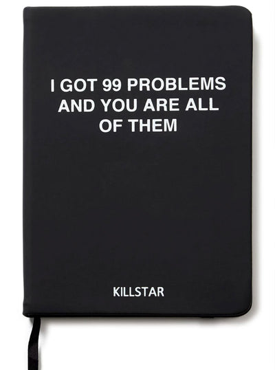 Ur The Problem Journal by Killstar