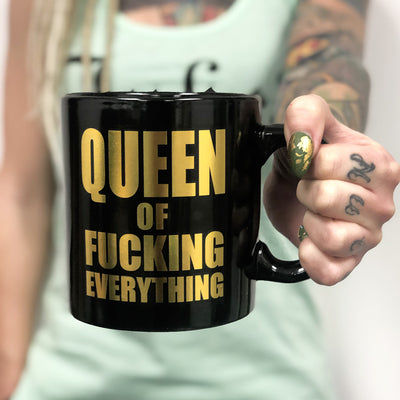 Queen of Fucking Everything Giant Mug