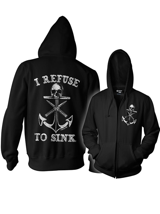 "Unisex ""I Refuse To Sink"" Zip Up Hoodie by Cartel Ink (Black) - www.inkedshop.com"