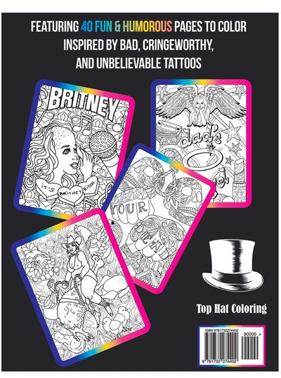 """No Regerts: Bad Tattoos"" Adult Coloring Book"