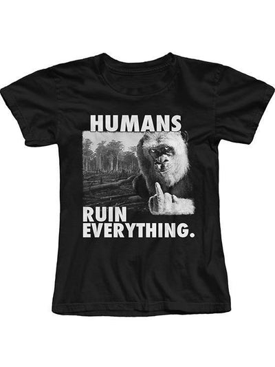 "Women's ""Humans Ruin Everything"" Tee by The T-Shirt Whore (Black) - www.inkedshop.com"
