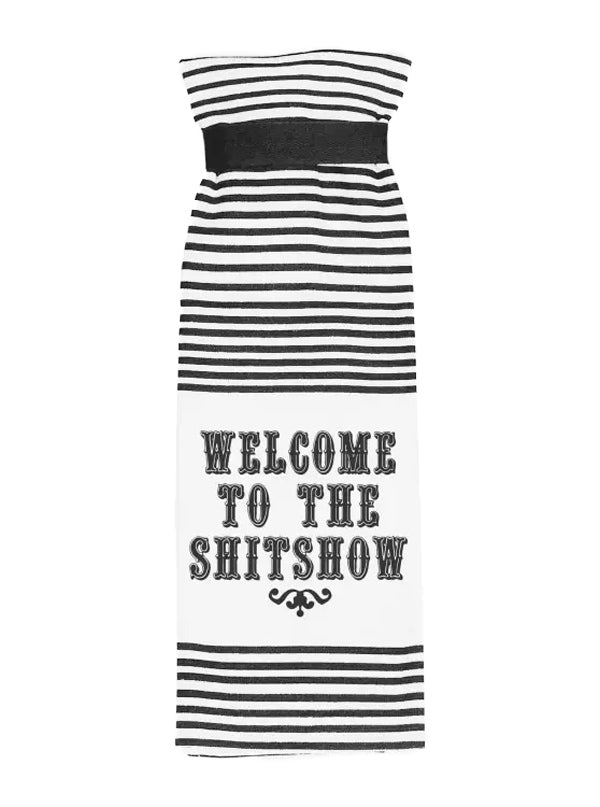 Welcome To The Shitshow Terry Towel
