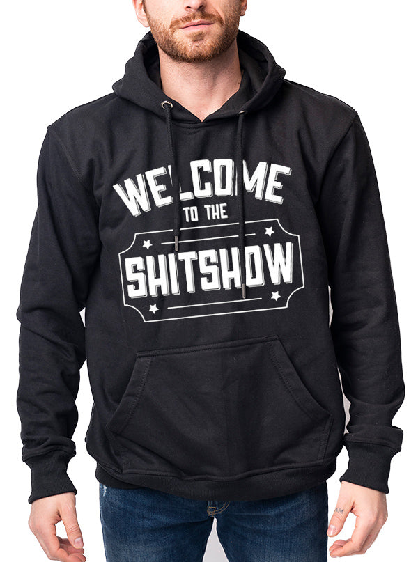 Unisex Welcome To The Shitshow Hoodie by Dirty Shirty