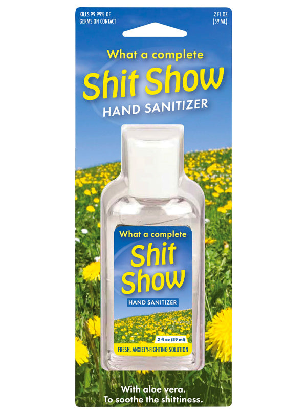 Complete Shit Show Hand Sanitizer