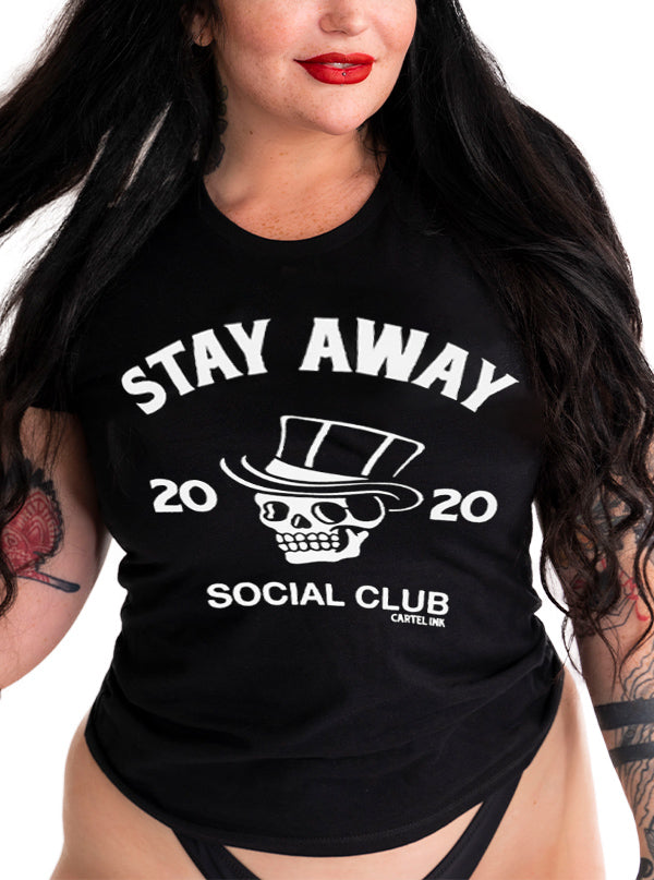 Women's Stay Away Social Club Tee by Cartel Ink