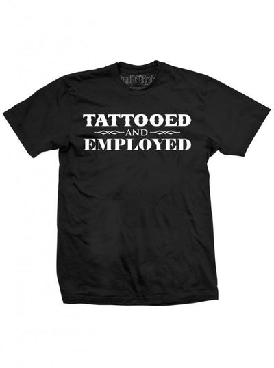"Men's ""Tattooed and Employed"" Tee by Steadfast Brand (Black) - InkedShop - 1"
