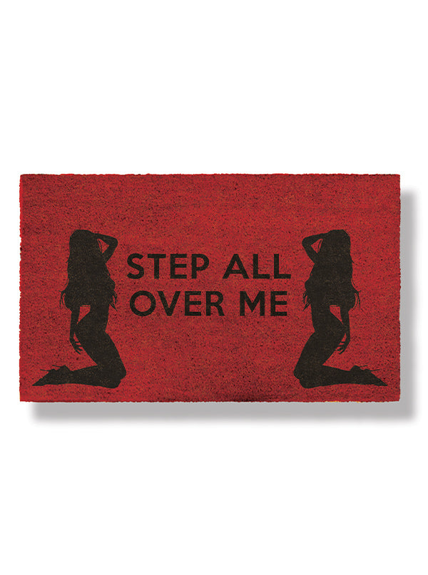 Step All Over Me Doormats by Funny Welcome
