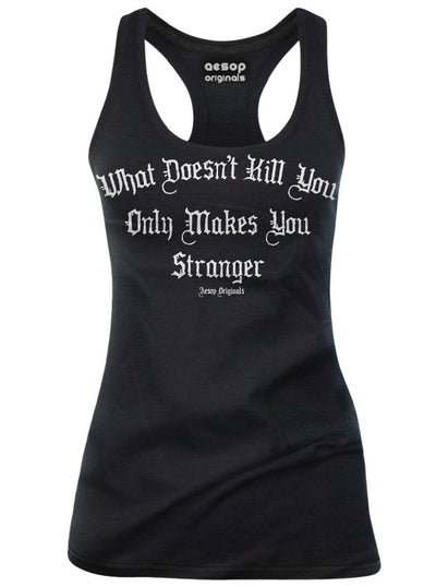 Women's What Doesn't Kill You Tank by Aesop Originals
