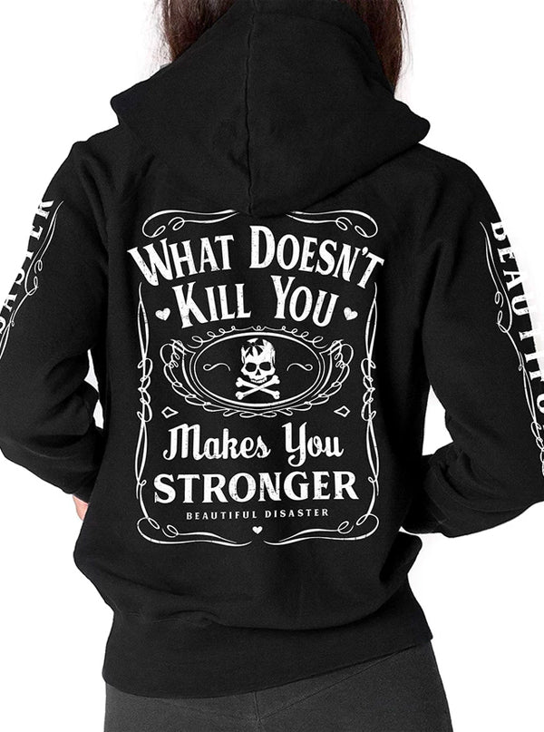 Women's Stronger 100 Proof Zip Hoodie by Beautiful Disaster