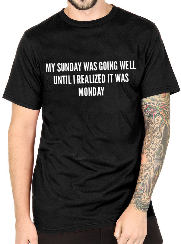 Unisex Sunday Monday Tee by Dirty Shirty