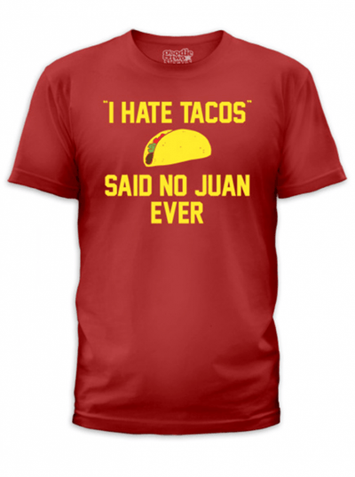 "Men's ""I Hate Tacos'"" Tee by Goodie Two Sleeves (Red) - www.inkedshop.com"