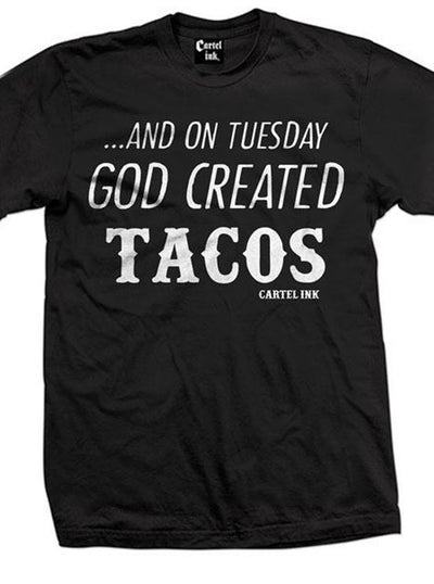 "Men's ""God Created Tacos"" Tee by Cartel Ink (Black)"
