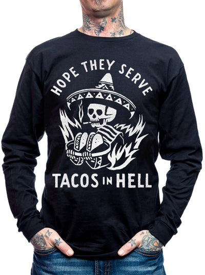 "Unisex ""Hope They Serve Tacos In Hell"" Crewneck Sweatshirt by Pyknic (Black)"