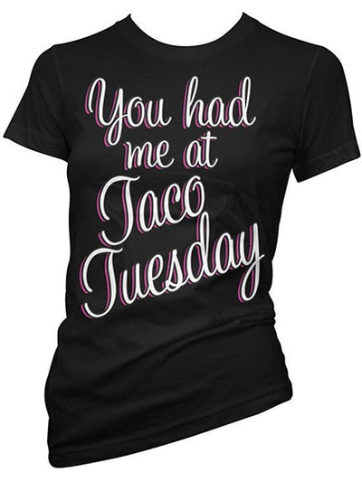 "Women's ""You Had Me at Taco Tuesday"" Tee by Pinky Star (Black) - www.inkedshop.com"