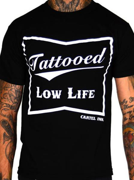 Men's Tattooed Low Life Tee by Cartel Ink