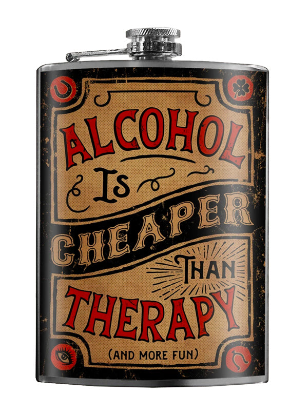 Alcohol Is Cheaper Than Therapy Flask by Trixie & Milo