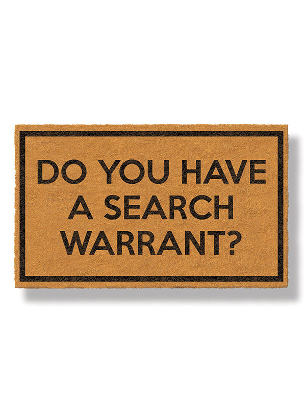 Do You Have a Search Warrant Doormat by Bison