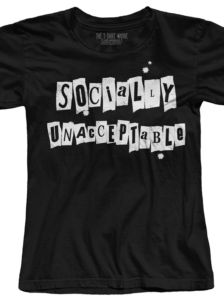 Women's Socially Unacceptable Tee by The T-Shirt Whore