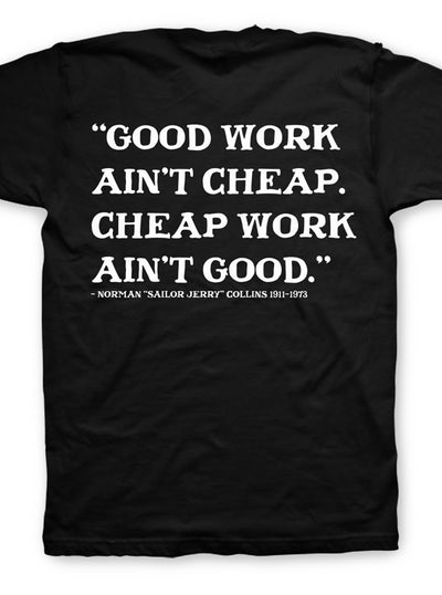 "Men's ""Good Work Ain't Cheap"" Tee by Sailor Jerry (More Options)"
