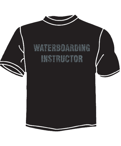 """Waterboarding Instructor"" Distressed T-Shirt"