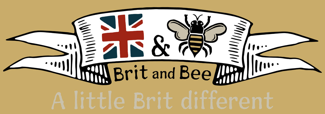 Brit and Bee - A little Brit different