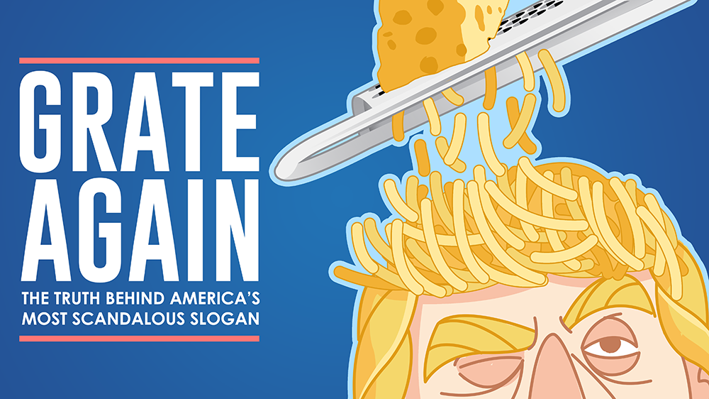 GRATE AGAIN: The Truth Behind America's Most Scandalous Slogan