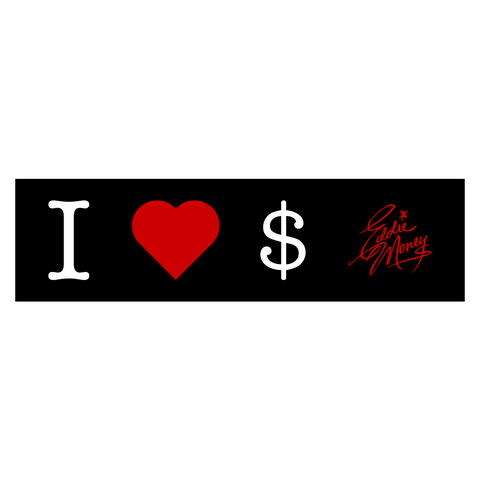 I Love Money Bumper Sticker