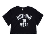Short Sleeve Nothing To Wear Crop Tee