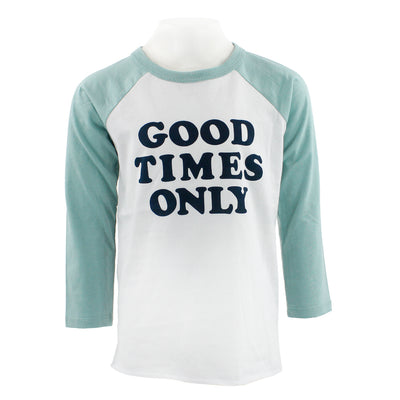 Good Times Only Long Sleeve Raglan