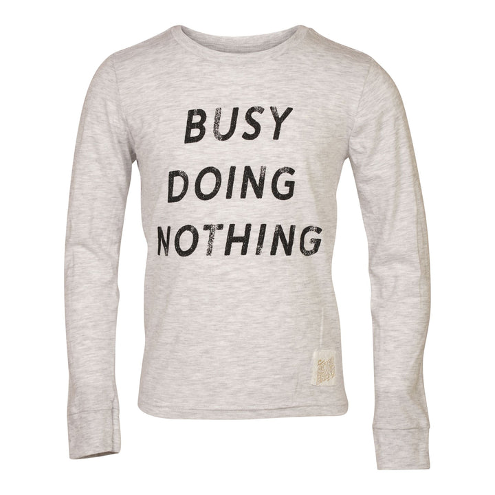 Busy Doing Nothing Long Sleeve Tee